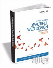 The Principles Of Beautiful Web Design (3rd Edition) | Books & Games for sale in Abuja (FCT) State, Karu