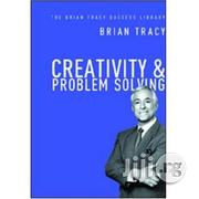 Creativity And Problem Solving By Brian Tracy | Books & Games for sale in Lagos State, Ikeja