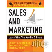 Sales And Marketing By Scott L. Girard Jr., Michael F. O'keefe | Books & Games for sale in Lagos State, Ikeja