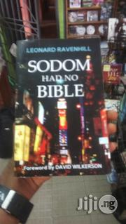 Sodom Had No Bible | Books & Games for sale in Lagos State, Surulere