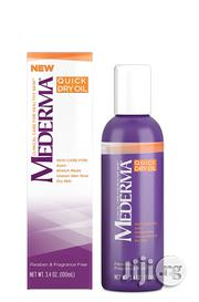 Mederma Quick Dry Oil – Improve the Appearance of Scars,Stretch Marks | Skin Care for sale in Lagos State, Lagos Mainland