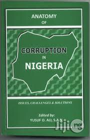 Anatomy Of Corruption | Books & Games for sale in Kwara State, Ilorin West