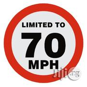 Maximum Speed 70 Kilometers Hour Km/H Speed Limit Sign | Automotive Services for sale in Lagos State, Lagos Mainland