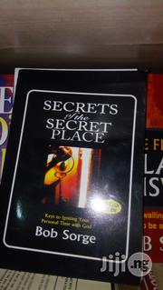 Secret Of Secret Place By Bob Sorge | Books & Games for sale in Lagos State, Surulere