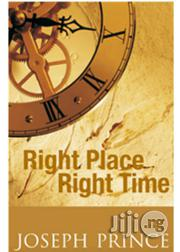 Right Place Right Time By Joseph Prince | Books & Games for sale in Lagos State