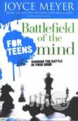 Battlefield Of The Mind For Teens By Joyce Meyer | Books & Games for sale in Lagos State, Nigeria