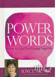 Power Words: What You Say Can Change Your Life By: Joyce Meyer | Books & Games for sale in Lagos State