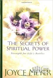 The Secrets of Spiritual Power by Joyce Meyer | Books & Games for sale in Lagos State, Ikeja