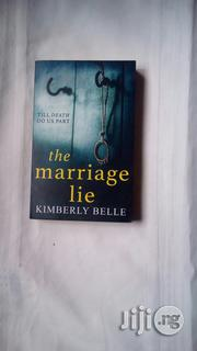 The Marriage Lie A Novel | Books & Games for sale in Lagos State, Surulere
