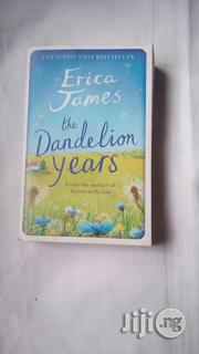 The Dandelion Years - A Novel | Books & Games for sale in Lagos State, Surulere