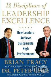 Brian Tracy And 1 More 12 Disciplines Of Leadership Excellence | Books & Games for sale in Lagos State