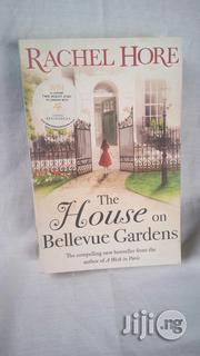 The House On Bellevue Gardens - A Novel By Rachel Hore | Books & Games for sale in Lagos State, Surulere