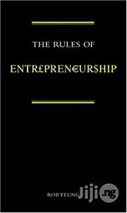 The Rules Of Entrepreneurship By Rob Yeung Hardcover | Books & Games for sale in Lagos State