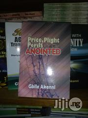 Price, Plight And Peril Of Anointing | Books & Games for sale in Lagos State, Surulere