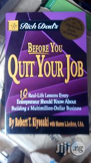 Before You Quit Your Job By Robert Kayosaki | Books & Games for sale in Lagos State, Yaba