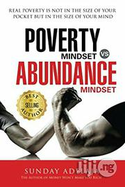 Sunday Adelaja Poverty Mindset Vs Abundance Mindset | Books & Games for sale in Lagos State, Ikeja