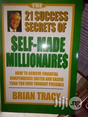 The 21 Success Secrets of Self-Made Millionaires: ByBrian Tracy | Books & Games for sale in Lagos State