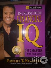 Rich Dad's Increase Your Financial IQ: Get Smartby Robert T. Kiyosaki | Books & Games for sale in Lagos State, Apapa