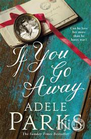 If You Go Away - A Novel By Adele Parks | Books & Games for sale in Lagos State, Surulere