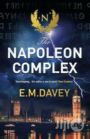 Napoleon Complex - A Novel By E.M Davey | Books & Games for sale in Lagos State, Surulere