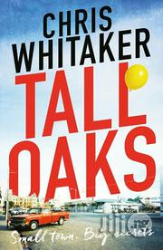 Tall Oaks - A Novel By Chris Whitaker | Books & Games for sale in Lagos State, Surulere