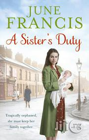A Sister's Duty - A Novel By June Francis J | Books & Games for sale in Lagos State, Surulere