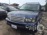 Land Rover Range Rover Sport 2006 Blue | Cars for sale in Lagos State, Apapa