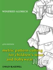 Metric Pattern Cutting For Children'swear And Babywear | Books & Games for sale in Lagos State, Ibeju
