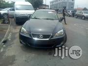 Lexus IS 2007 250 SE AWD Gray | Cars for sale in Lagos State, Ojodu
