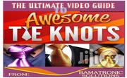 The Ultimate Video Guide To Awesome Tie Knots | Books & Games for sale in Rivers State, Port-Harcourt