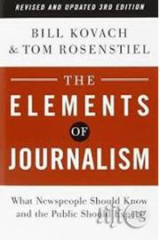 The Elements Of Journalism By Bill Kovach | Books & Games for sale in Lagos State, Surulere
