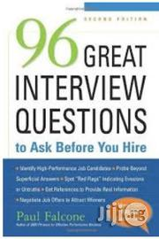 96 Great Interview Questions to Ask Before You Hire | Books & Games for sale in Lagos State, Surulere