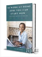 10 Work At Home Jobs In Nigeria | Classes & Courses for sale in Rivers State, Port-Harcourt