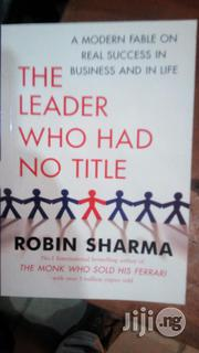 The Leader Without Title By Robin Sharma | Books & Games for sale in Lagos State, Yaba