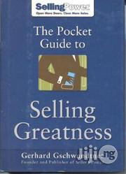 The Pocket Guide to Selling Greatness by Gerhard Gschwandtner | Books & Games for sale in Lagos State, Surulere