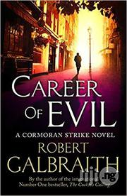 Career Of Evil - A Novel By Robert Galbraith | Books & Games for sale in Lagos State, Surulere