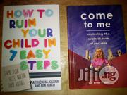 How To Ruin Your Child In 7 Easy Steps | Books & Games for sale in Oyo State, Akinyele