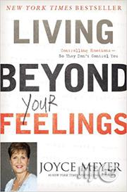 Living Beyond Your Feelings: Controlling Emotions So They Don't Control You Paperback | Books & Games for sale in Oyo State, Akinyele