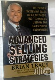 Advanced Selling Strategies by Brian Tracy | Books & Games for sale in Lagos State, Ikeja