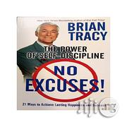 No Excuses!: The Power Of Self-discipline By Brian Tracy | Books & Games for sale in Lagos State, Magodo