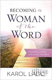 Becoming A Woman Of The Word | Books & Games for sale in Oyo State, Akinyele