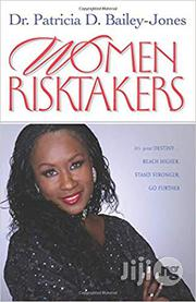 Women Risktakers: It's Your Destiny | Books & Games for sale in Oyo State, Akinyele