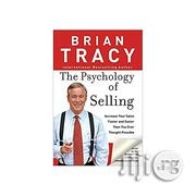 The Psychology Of Selling By Brian Tracy | Books & Games for sale in Lagos State, Oshodi-Isolo