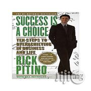 Success Is a Choice: Ten Steps to Overachieving in Business and Life | Books & Games for sale in Lagos State, Oshodi-Isolo