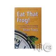 Eat That Frog - Brian Tracy | Books & Games for sale in Lagos State, Oshodi-Isolo