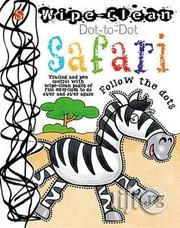Wipe Clean Dot To Dot Safari Book | Books & Games for sale in Lagos State, Surulere