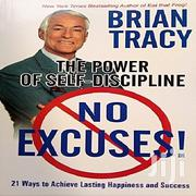 No Excuses!: The Power Of Self-discipline By Brian Tracy | Books & Games for sale in Lagos State, Oshodi-Isolo