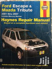 Ford Escape Mazda Tribute 2003-2007 Repair Manual | Vehicle Parts & Accessories for sale in Lagos State, Ajah
