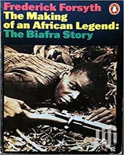 The Making Of An African Legend: The Biafra Story | Books & Games for sale in Lagos State, Oshodi-Isolo