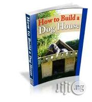 How To Build A Dog House | Classes & Courses for sale in Lagos State